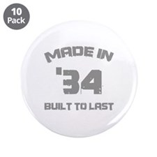 "1934 Built To Last 3.5"" Button (10 pack)"