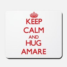 Keep Calm and HUG Amare Mousepad