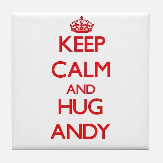 Keep Calm and HUG Andy Tile Coaster