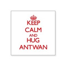 Keep Calm and HUG Antwan Sticker