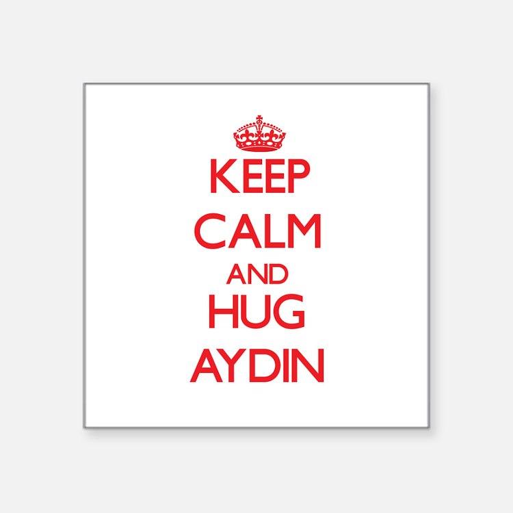Keep Calm and HUG Aydin Sticker
