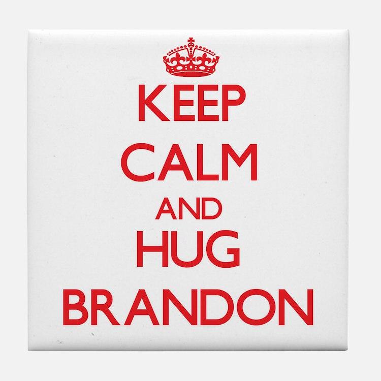 Keep Calm and HUG Brandon Tile Coaster