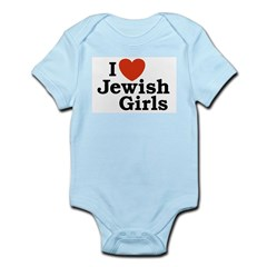 I Love Jewish girls Infant Bodysuit