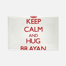Keep Calm and HUG Brayan Magnets