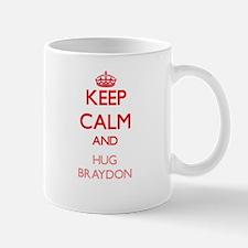 Keep Calm and HUG Braydon Mugs