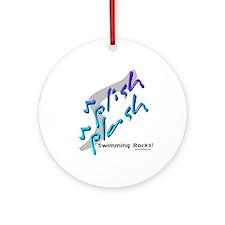 Splish splash (Rocks) Ornament (Round)