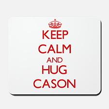Keep Calm and HUG Cason Mousepad