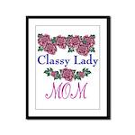 Classy Lady MOM Framed Panel Print