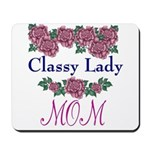 Classy Lady MOM Mousepad