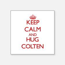 Keep Calm and HUG Colten Sticker