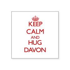 Keep Calm and HUG Davon Sticker