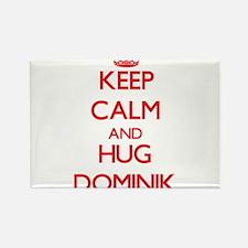 Keep Calm and HUG Dominik Magnets