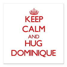 "Keep Calm and HUG Dominique Square Car Magnet 3"" x"
