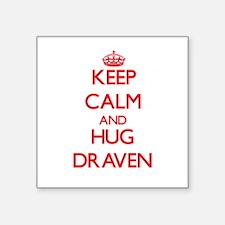 Keep Calm and HUG Draven Sticker