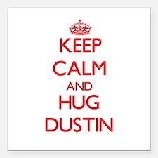 "Keep Calm and HUG Dustin Square Car Magnet 3"" x 3"""