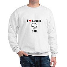 I love Soccer Ball Sweatshirt