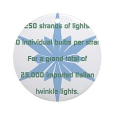 250 Strands of Light Ornament (Round)