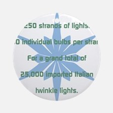 250 Strands of Light Ornament (Round)
