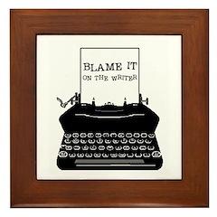 Blame the Typewriter Framed Tile