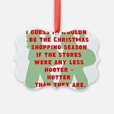 Hooter - Hotter Ornament