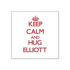 Keep Calm and HUG Elliott Sticker
