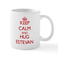 Keep Calm and HUG Estevan Mugs