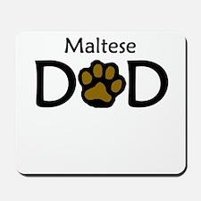 Maltese Dad Mousepad