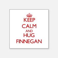 Keep Calm and HUG Finnegan Sticker