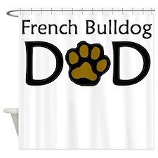 French Bulldog Dad Shower Curtain