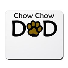 Chow Chow Dad Mousepad