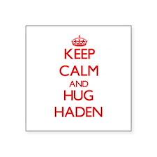 Keep Calm and HUG Haden Sticker
