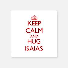 Keep Calm and HUG Isaias Sticker