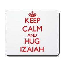 Keep Calm and HUG Izaiah Mousepad
