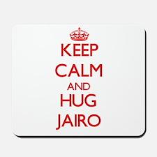 Keep Calm and HUG Jairo Mousepad