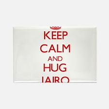 Keep Calm and HUG Jairo Magnets
