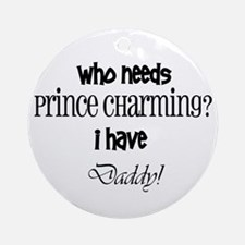 Daddy's my Prince(black) Ornament (Round)