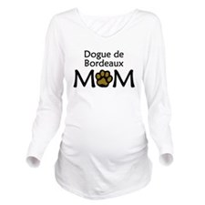 Dogue de Bordeaux Mom Long Sleeve Maternity T-Shir