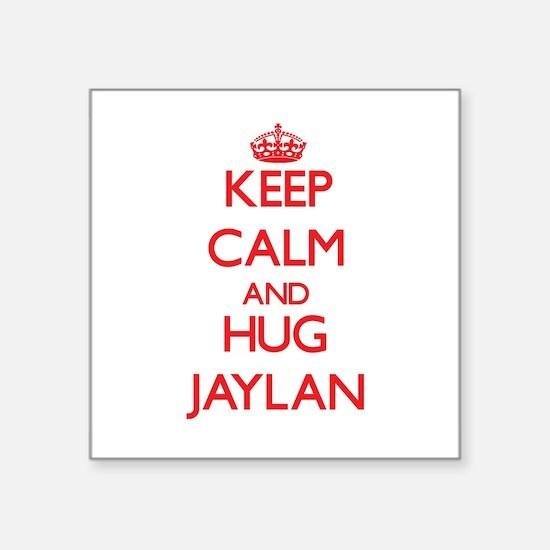 Keep Calm and HUG Jaylan Sticker