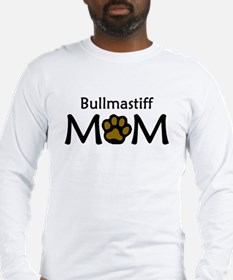 Bullmastiff Mom Long Sleeve T-Shirt