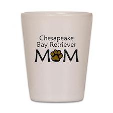 Chesapeake Bay Retriever Mom Shot Glass