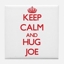 Keep Calm and HUG Joe Tile Coaster