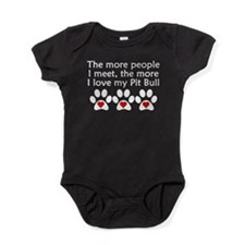 The More I Love My Pit Bull Baby Bodysuit
