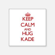 Keep Calm and HUG Kade Sticker