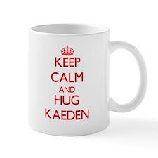 Keep Calm and HUG Kaeden Mugs