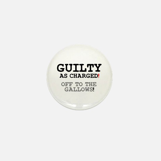 GUILTY AS CHARGED - OFF TO THE GALLOWS! Z Mini But