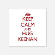 Keep Calm and HUG Keenan Sticker