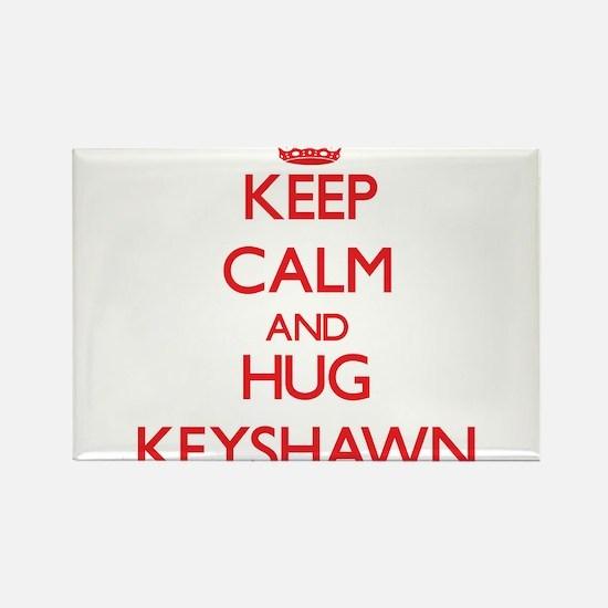 Keep Calm and HUG Keyshawn Magnets