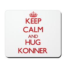 Keep Calm and HUG Konner Mousepad