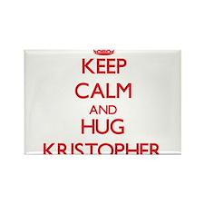 Keep Calm and HUG Kristopher Magnets