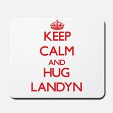 Keep Calm and HUG Landyn Mousepad